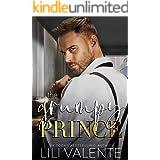 The Grumpy Prince (Rugged and Royal Book 2)