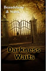 Darkness Waits