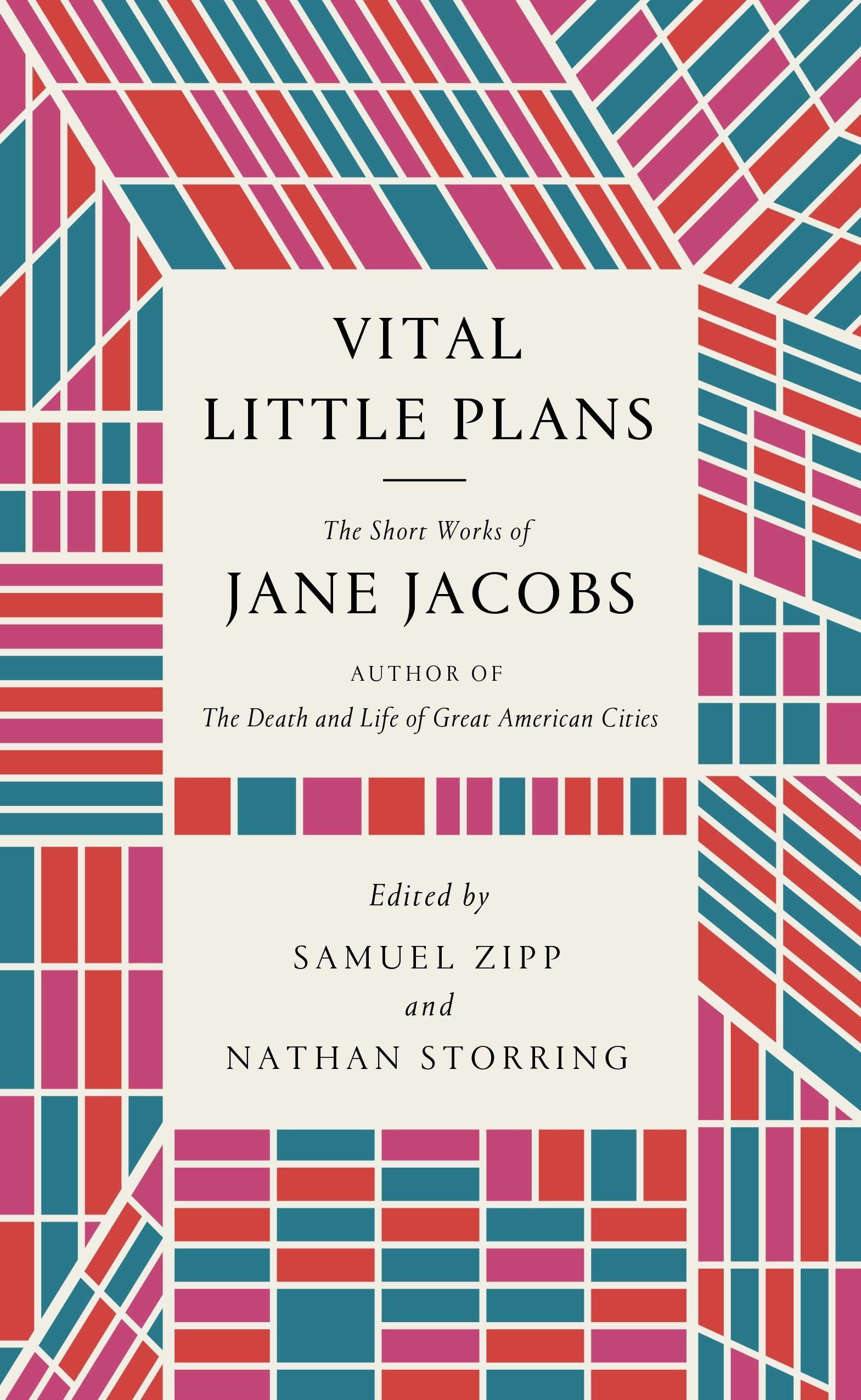Author Hfd >> Vital Little Plans The Short Works Of Jane Jacobs Jane Jacobs