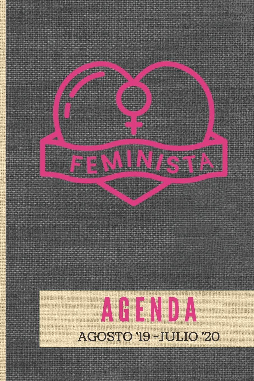 Agenda Feminista Agosto 19 - Julio 20: Tema Feminista ...