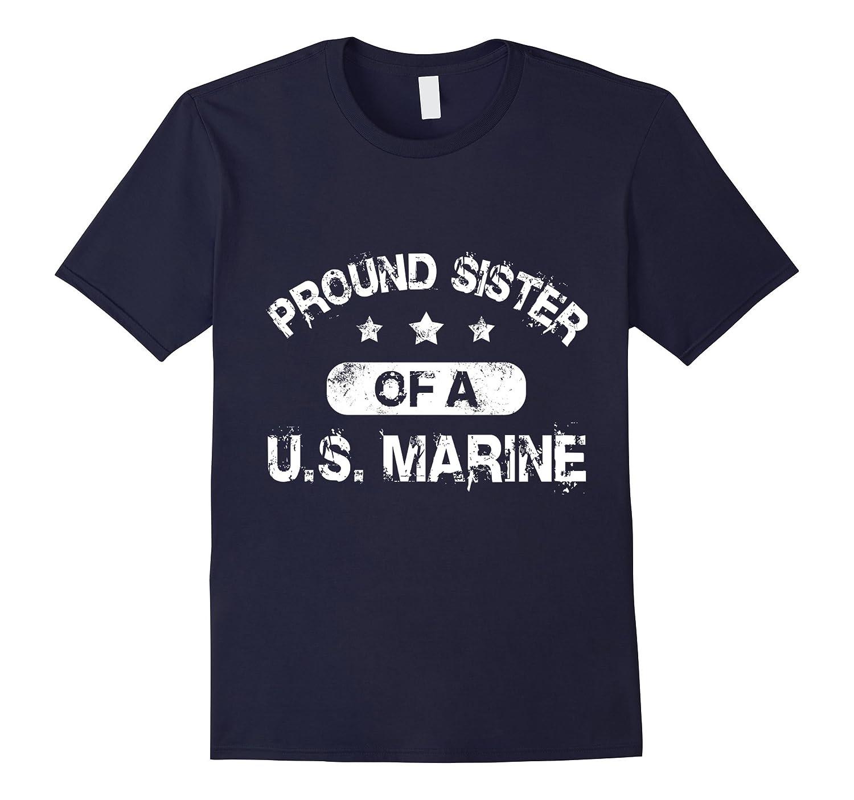 Us Marine Gift Proud Sister Of A Us Marine Shirt Cd Canditee