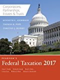 Pearson's Federal Taxation 2017 Corporations, Partnerships, Estates & Trusts