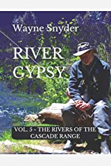 River Gypsy - Volume 5 (The Rivers of the Cascade Range) Paperback