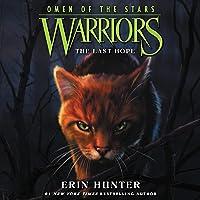 The Last Hope: Warriors: Omen of the Stars, Book 6