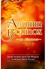 Autumn Equinox (Kindle Press Anthologies Book 4) Kindle Edition