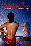 Singapore Fling (Carpe Diem Chronicles Book 2)