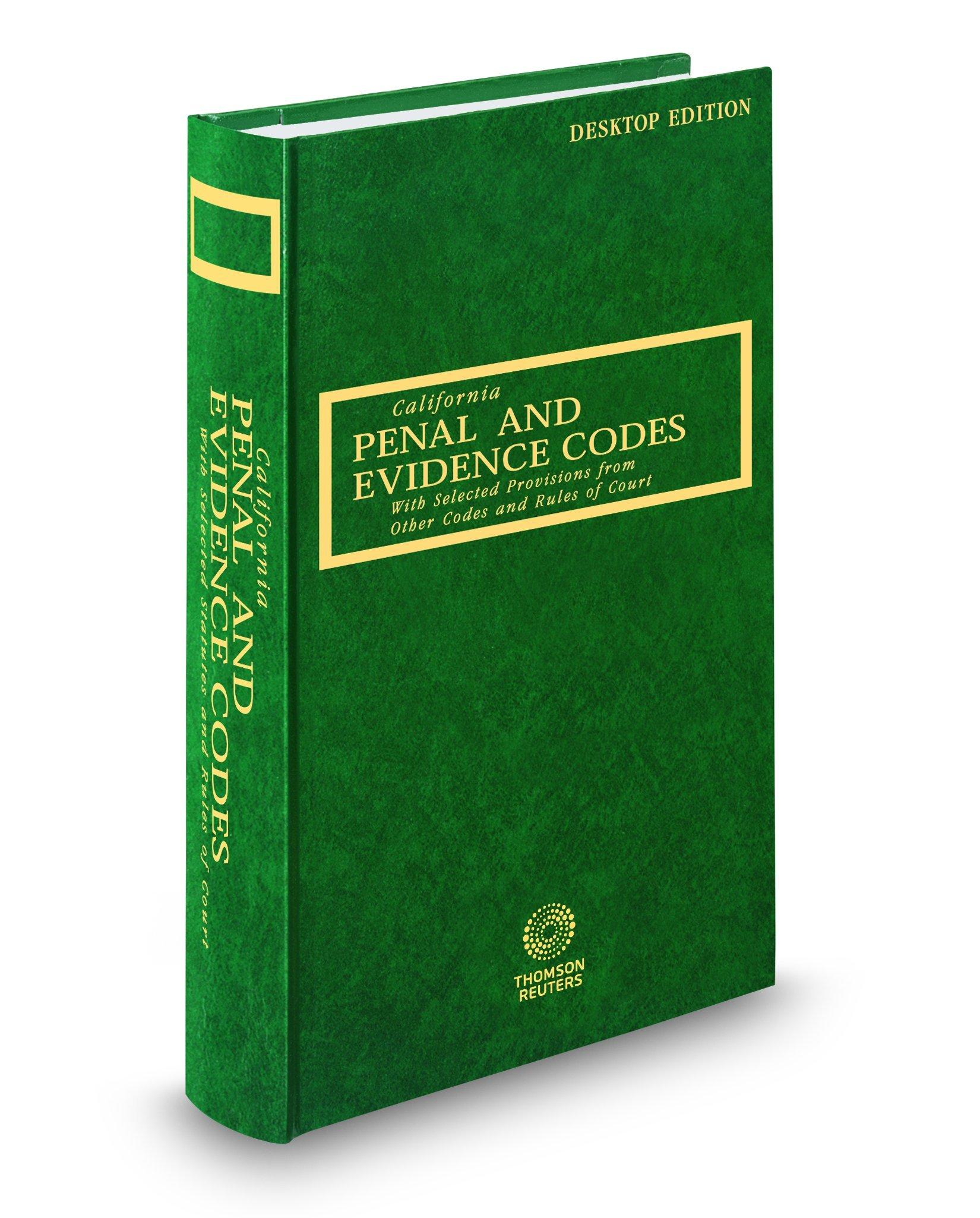 California Penal and Evidence Codes, 2018 ed. (California Desktop Codes) pdf epub