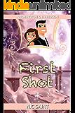 First Shot (Washington & Jefferson Book 1)