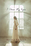 I Close My Eyes (Closed Book 1)