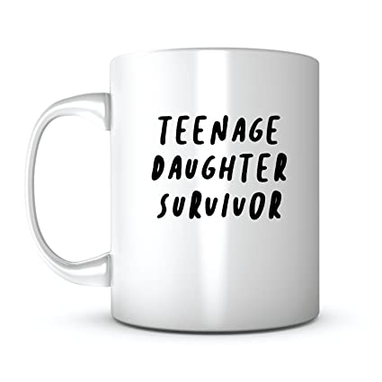 Teenage Daughter Survivor-Mother's Day Gift Mug Ideas Coffee Mug Quotes  Sayings for Mom/Mother Birthday Gift from Daughter Lead Free Ceramic 11OZ