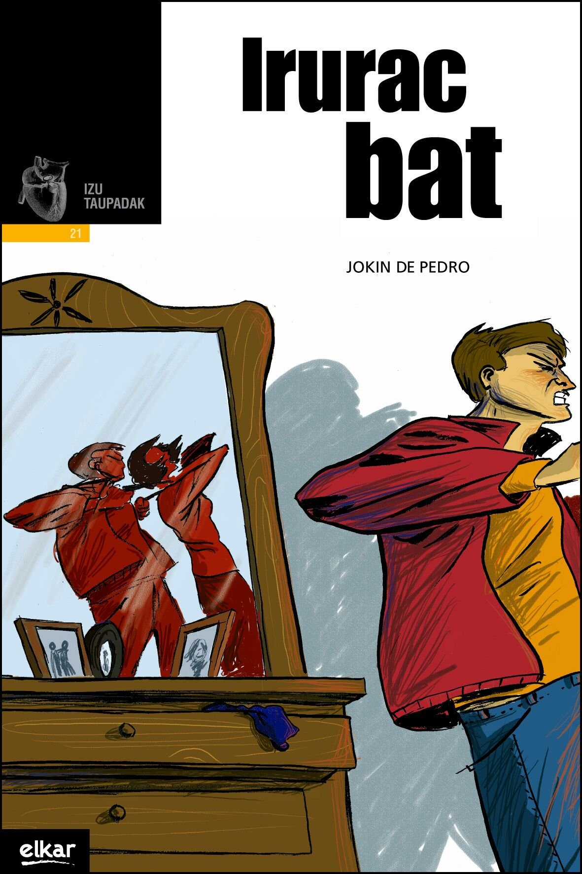 Irurac bat (Taupadak) (Euskera) Tapa blanda – 14 abr 2008 Jokin de Pedro Perez-Salado Elkarlanean S.L. 849783576X
