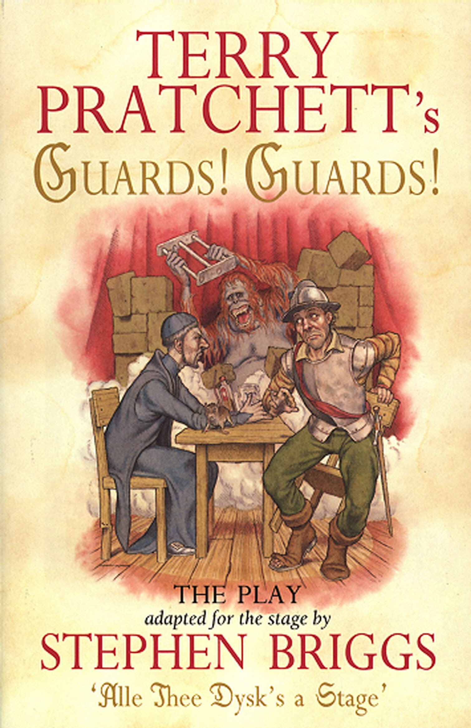 Guards! Guards!: The Play: Playtext (Discworld Novels)