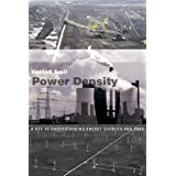 Power Density: A Key to Understanding Energy Sources and Uses (The MIT Press)