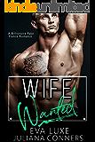 Wife Wanted: A Billionaire Fake Fiance Romance (English Edition)