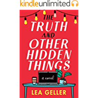 The Truth and Other Hidden Things: A Novel
