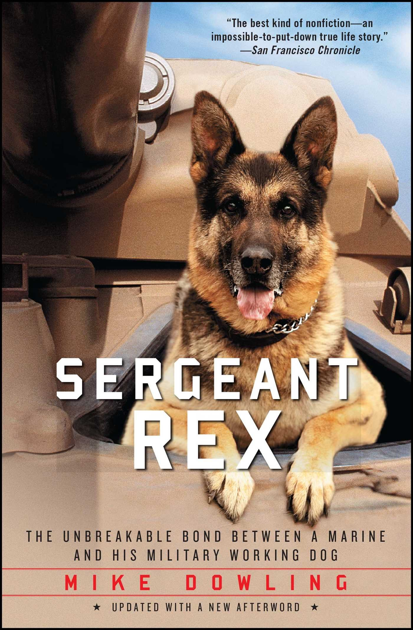 Amazon.com: Sergeant Rex: The Unbreakable Bond Between a Marine and ...