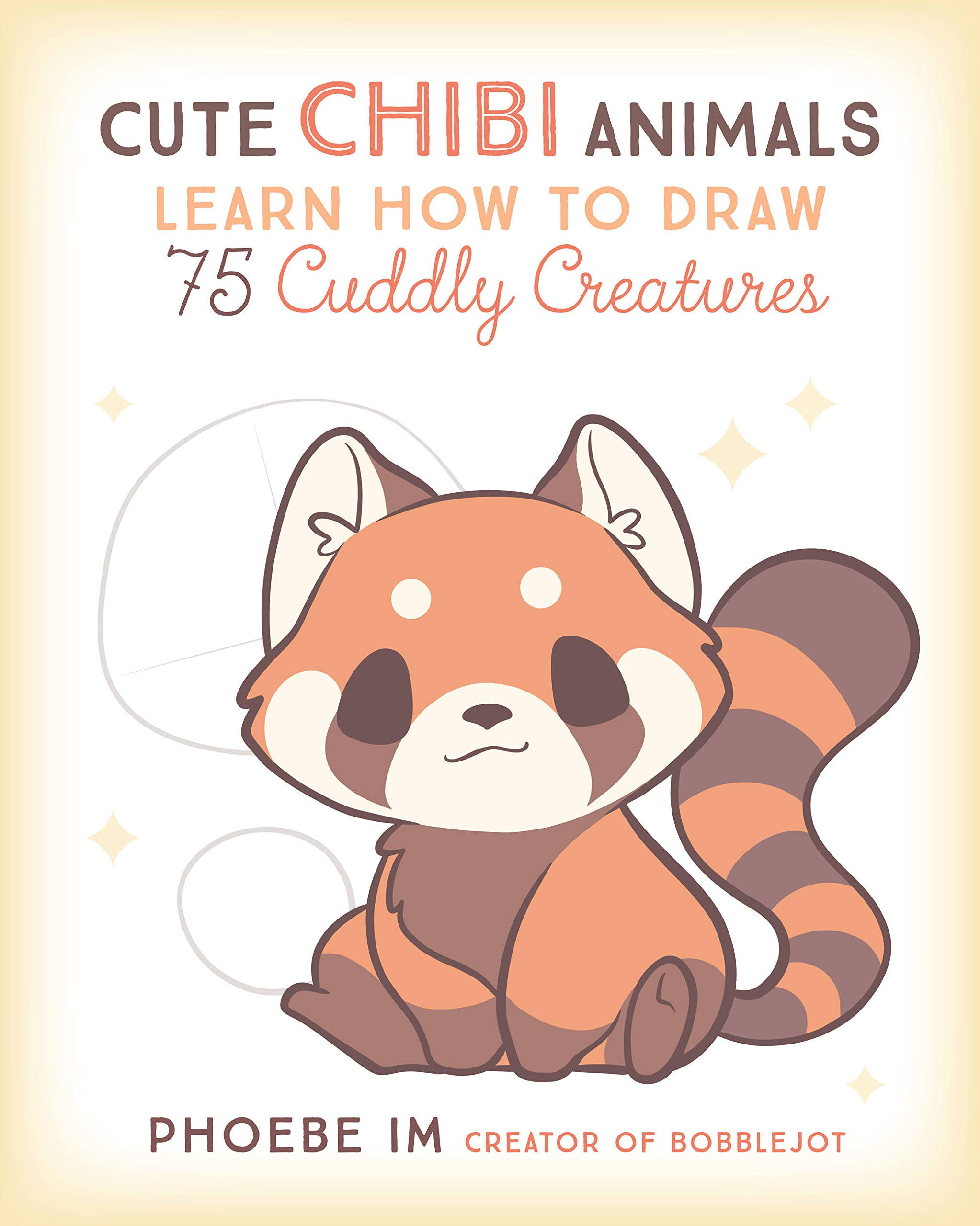 Cute Chibi Animals Learn How To Draw 75 Cuddly Creatures Im Phoebe 9781631067297 Amazon Com Books