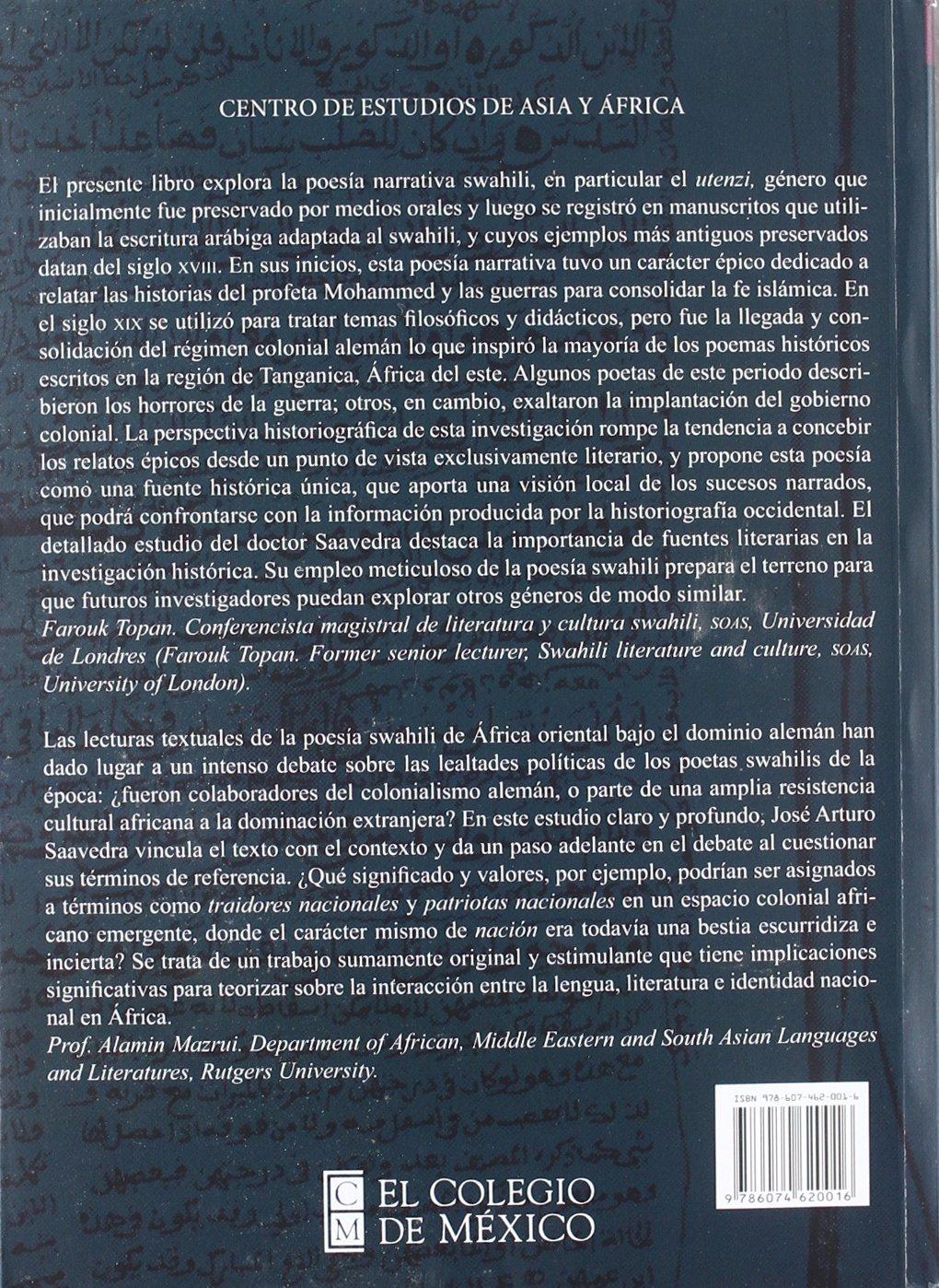 ... poemas de guerra y la conquista alemana de África del este 1888-1910 (Estudios De Asia Y Africa) (Spanish Edition): Saavedra Casco José Arturo: ...