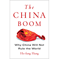 The China Boom: Why China Will Not Rule the World (Contemporary Asia in the World) (English Edition)