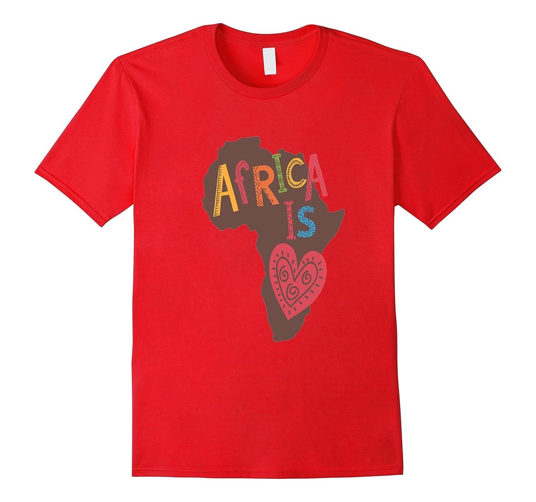 Africa is Love Shirt Tribal Primitive Heart African Black-4LVS