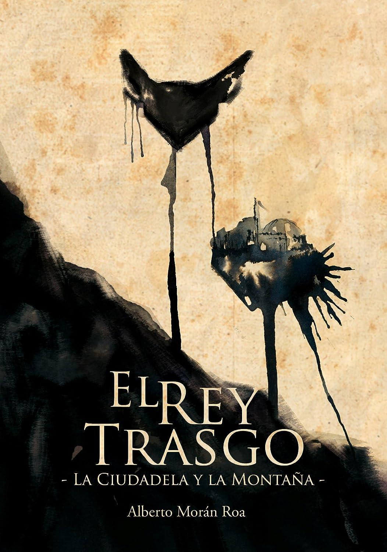 El Rey Trasgo. La Ciudadela y la Montaña. Alberto Morán. eBook ...