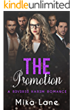 The Promotion: A Reverse Harem Romance