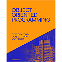 The complete guide to Object-Oriented Programming: Go from procedural programming to an OOP expert in PHP