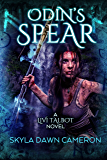 Odin's Spear (Livi Talbot Book 2)