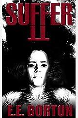 SUFFER II Kindle Edition