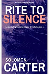 Rite To Silence: London Calling Private Investigator Crime Thriller Series Book 1 Kindle Edition