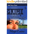 Grime & Punishment: Gripping Mystery - Clean Romance (Grime Fighter Book 5)