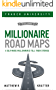 Millionaire Road Maps: 5 Self-Made Millionaires Tell Their Stories (English Edition)