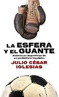 La Esfera Y El Guante (Deportes