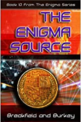 The Enigma Source (The Enigma Series Book 10) Kindle Edition