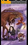 Warriors of Virtue Epic YA Fantasy Series Episode 4: Artist's Edition