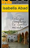 Trilogía completa Te confío mi vida (Spanish Edition)