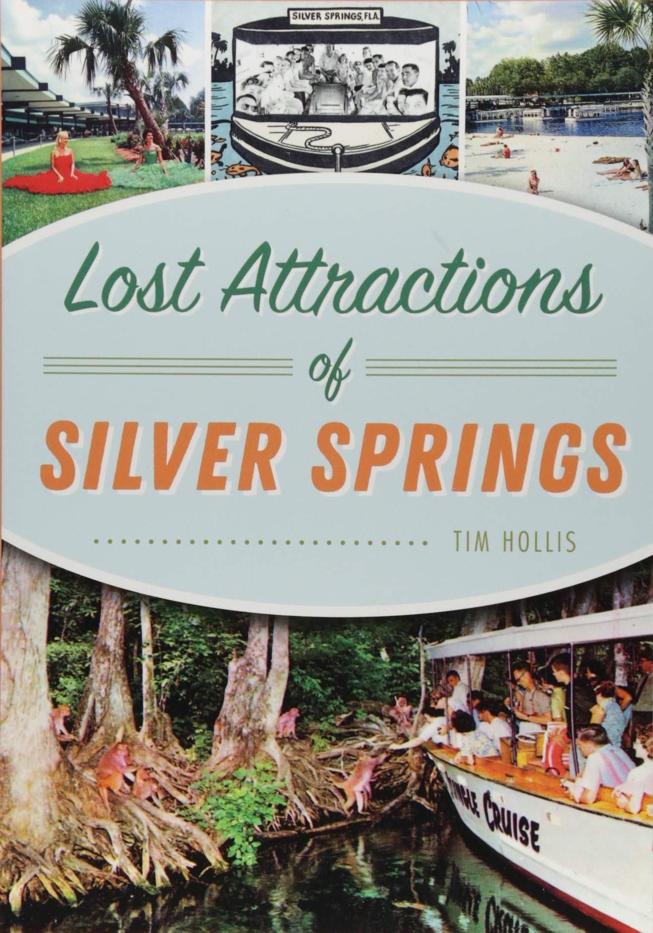 Lost Attractions of Silver Springs (Landmarks) Paperback – July 30, 2018