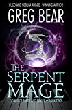 The Serpent Mage (Songs of Earth and Power Book 2)