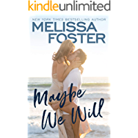 Maybe We Will (Silver Harbor Book 1)