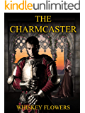 The Charmcaster