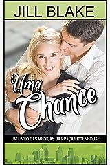 Uma Chance: Um livro das Médicas da Praça Rittenhouse (Portuguese Edition) Kindle Edition