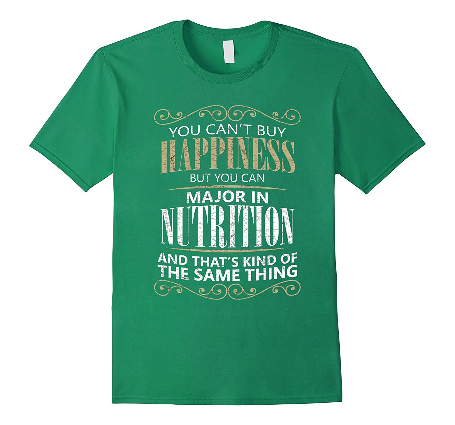 You Can't Buy Happiness but You Can Major in Nutrition Shirt-Art