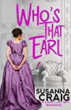 Who's That Earl: An Exciting & Witty Regency Love Story (Love and Let Spy)