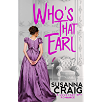 Who's That Earl: An Exciting & Witty Regency Love Story (Love and Let Spy Book 1) (English Edition)