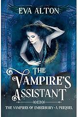 The Vampire's Assistant: A Paranormal Vampire Fantasy Novella (The Vampires of Emberbury) Kindle Edition