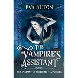 The Vampire's Assistant: A Paranormal Vampire Fantasy Novella (The Vampires of Emberbury)