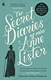 The Secret Diaries Of Miss Anne Lister: The Inspiration for Gentleman Jack (English Edition)