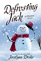 Defrosting Jack (Ice and Snow Christmas Book 4) Kindle Edition