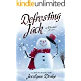 Defrosting Jack (Ice and Snow Christmas Book 4)