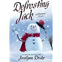 Defrosting Jack (Ice and Snow Christmas Book 4) (English Edition)